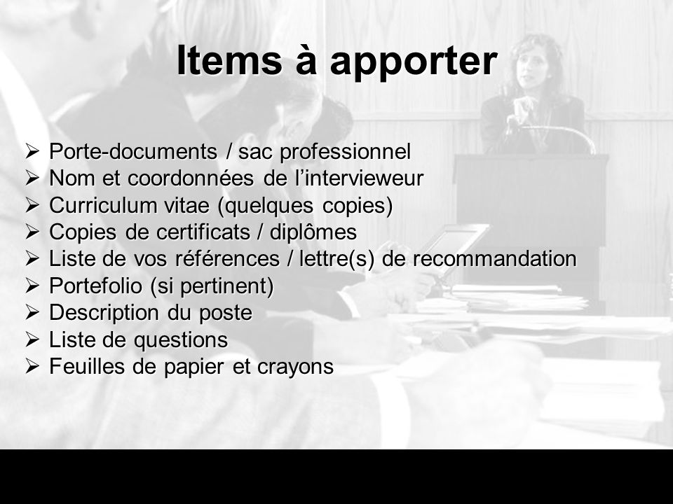 Items à apporter Porte-documents / sac professionnel