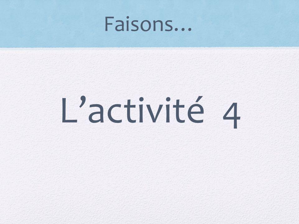 Faisons… L'activité 4