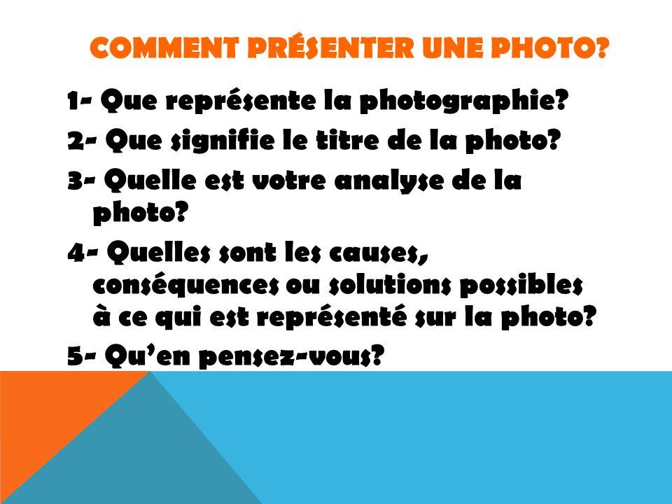 Comment présenter une photo
