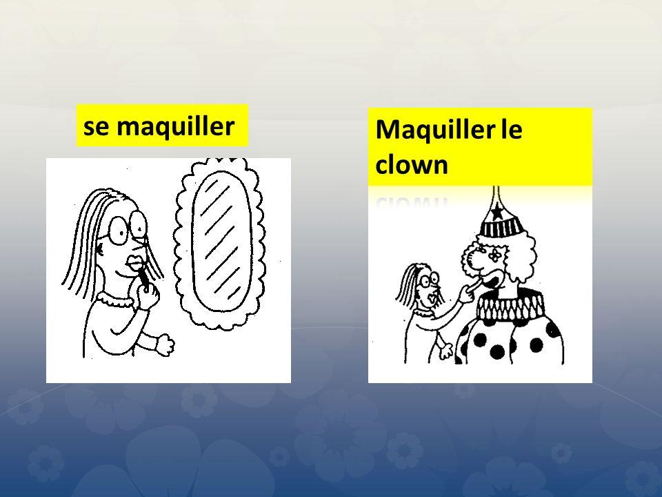 se maquiller Maquiller le clown