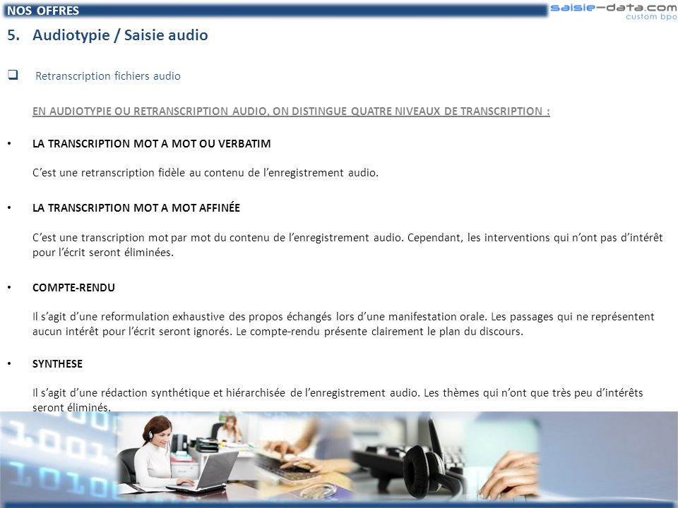 5. Audiotypie / Saisie audio