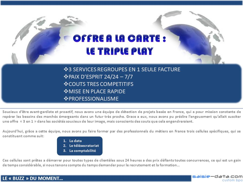OFFRE A LA CARTE : LE TRIPLE PLAY