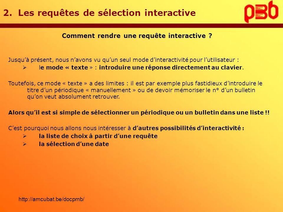 2. Les requêtes de sélection interactive