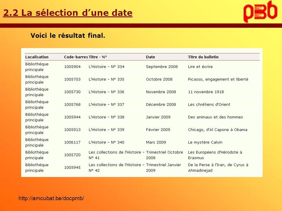 2.2 La sélection d'une date