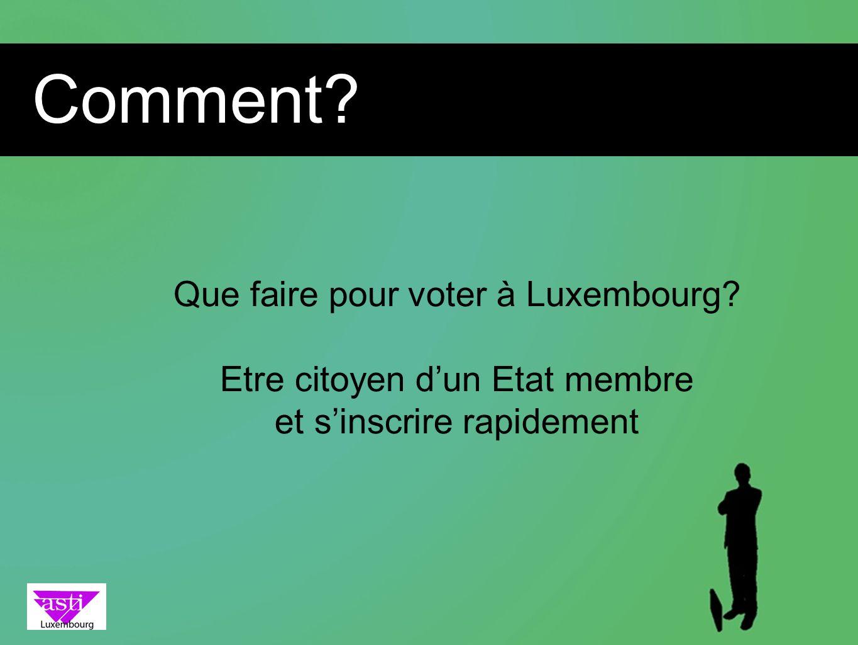 Comment Que faire pour voter à Luxembourg