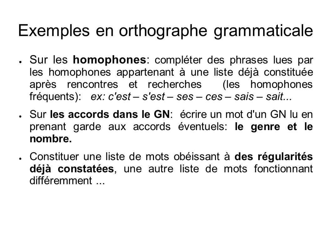 Exemples en orthographe grammaticale