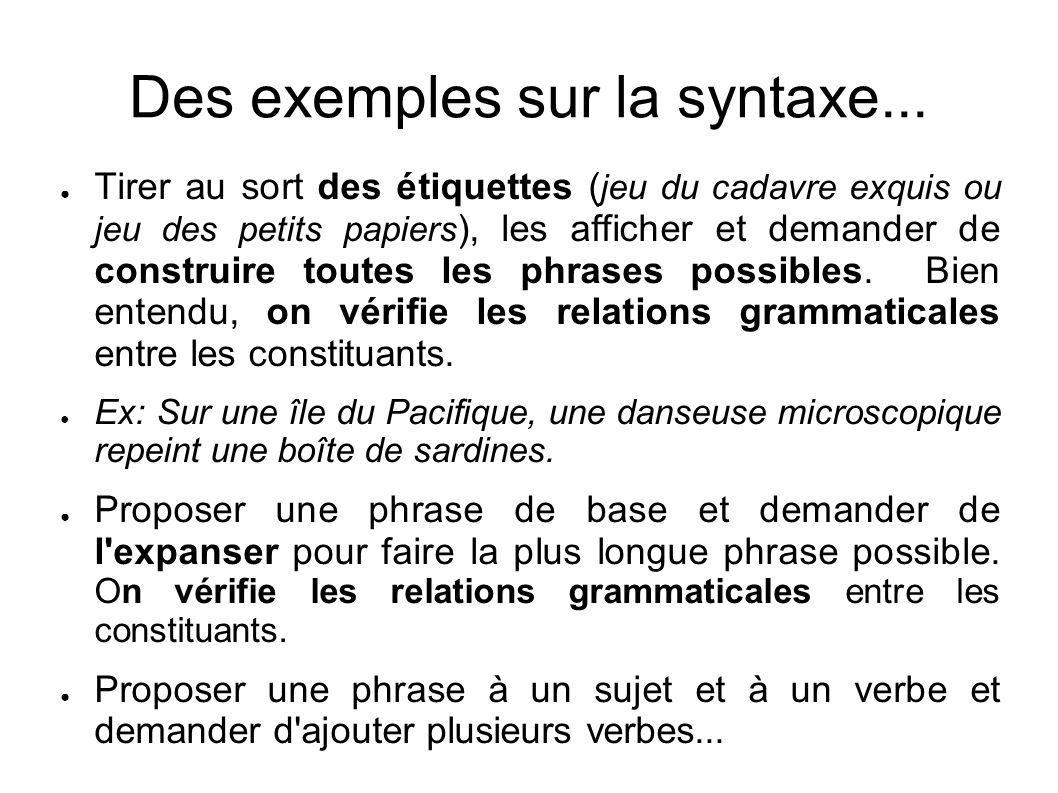 Des exemples sur la syntaxe...