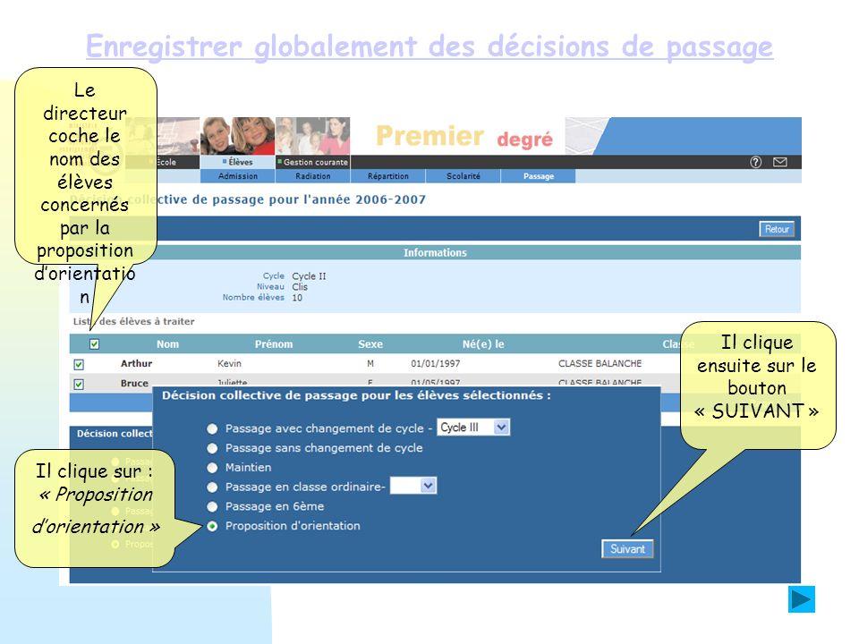 Enregistrer globalement des décisions de passage
