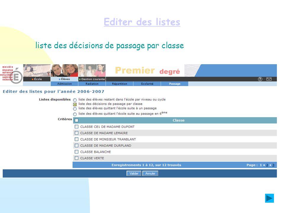 Editer des listes liste des décisions de passage par classe