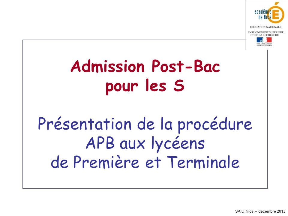 Admission Post-Bac pour les S Présentation de la procédure APB aux lycéens de Première et Terminale