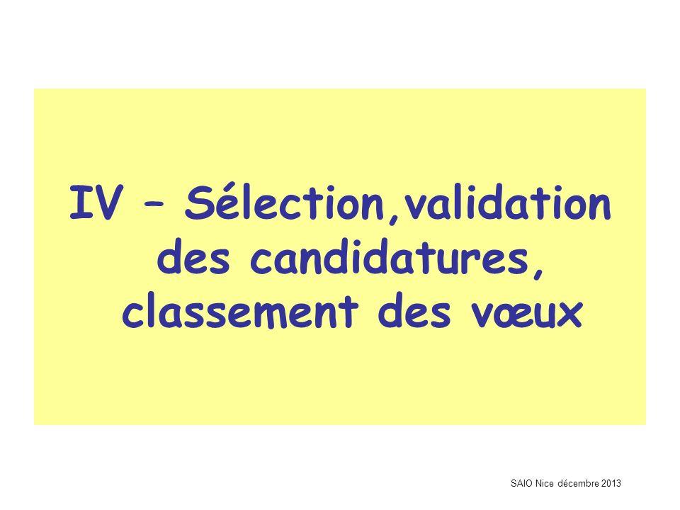 IV – Sélection,validation des candidatures, classement des vœux