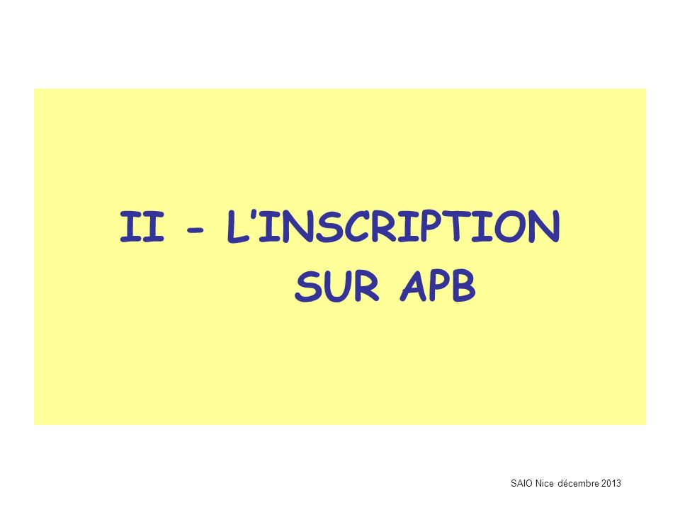 II - L'INSCRIPTION SUR APB