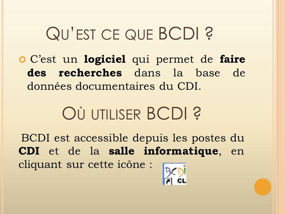 Qu'est ce que BCDI Où utiliser BCDI
