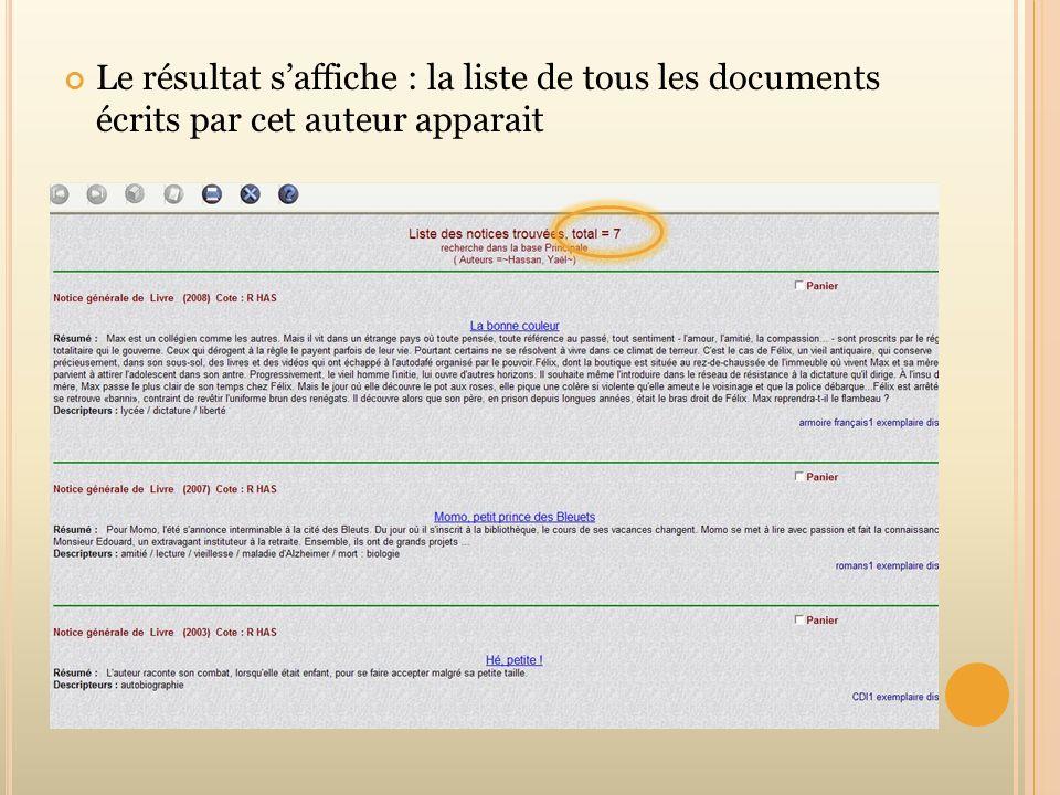 Le résultat s'affiche : la liste de tous les documents écrits par cet auteur apparait