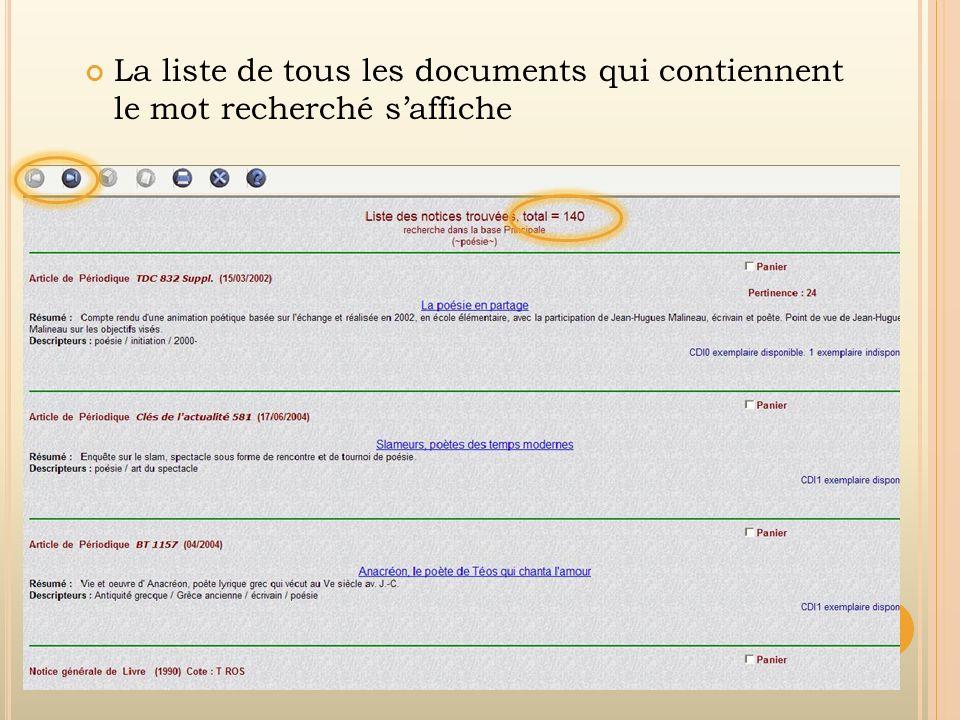 La liste de tous les documents qui contiennent le mot recherché s'affiche