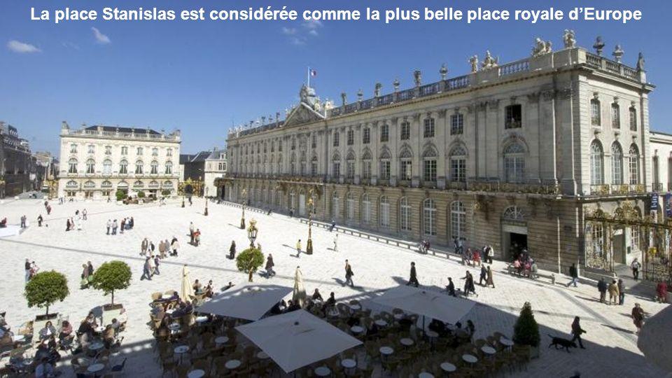 La place Stanislas est considérée comme la plus belle place royale d'Europe