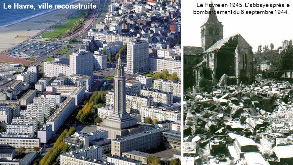 Le Havre, ville reconstruite