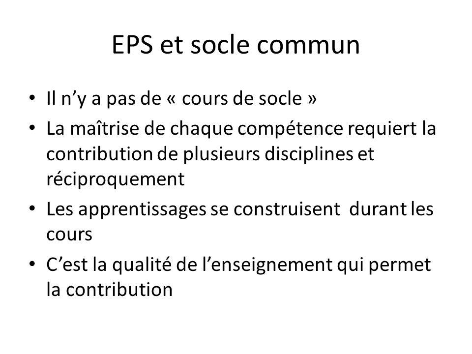 EPS et socle commun Il n'y a pas de « cours de socle »