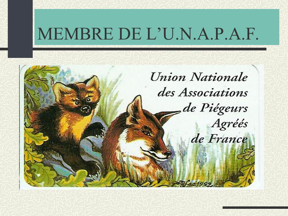 MEMBRE DE L'U.N.A.P.A.F.