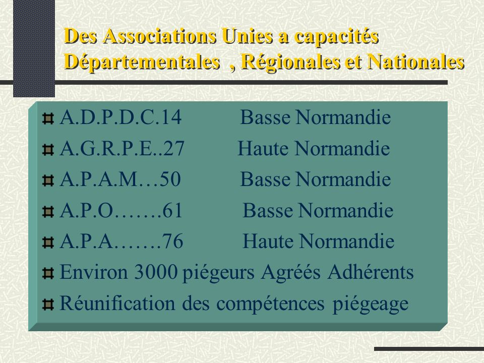 Des Associations Unies a capacités Départementales , Régionales et Nationales