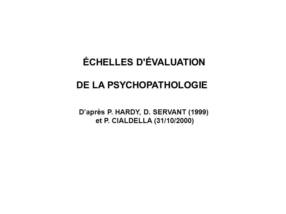 DE LA PSYCHOPATHOLOGIE D'après P. HARDY, D. SERVANT (1999)