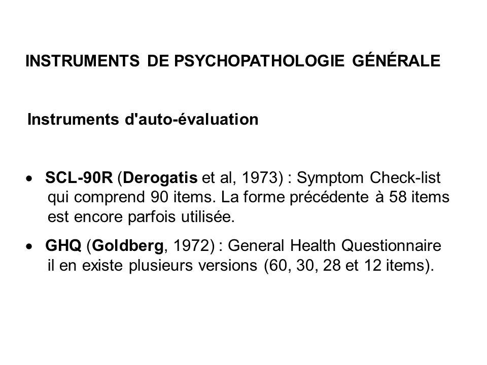 INSTRUMENTS DE PSYCHOPATHOLOGIE GÉNÉRALE