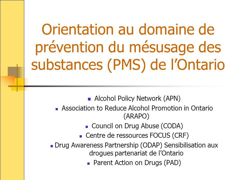 Orientation au domaine de prévention du mésusage des substances (PMS) de l'Ontario