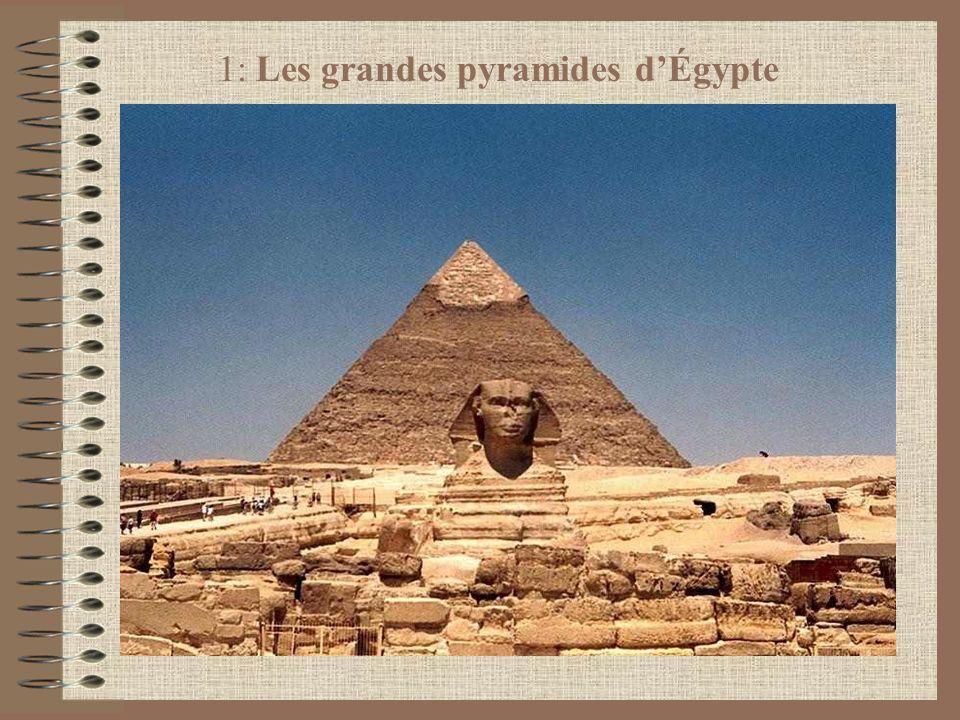 1: Les grandes pyramides d'Égypte