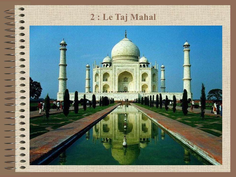 2 : Le Taj Mahal