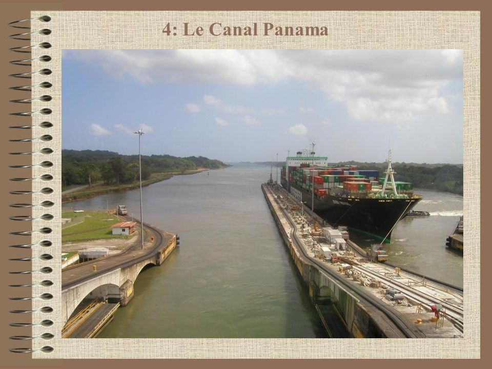 4: Le Canal Panama