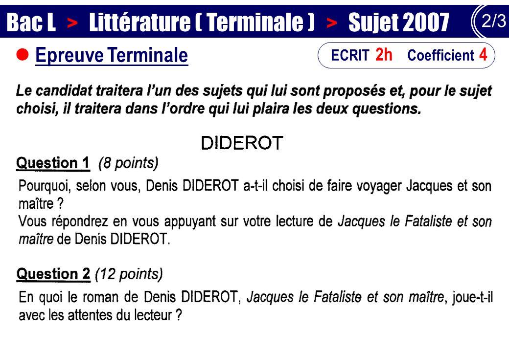 Bac L > Littérature ( Terminale ) > Sujet 2007