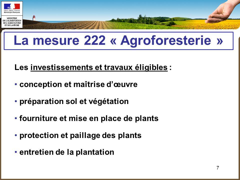 La mesure 222 « Agroforesterie »
