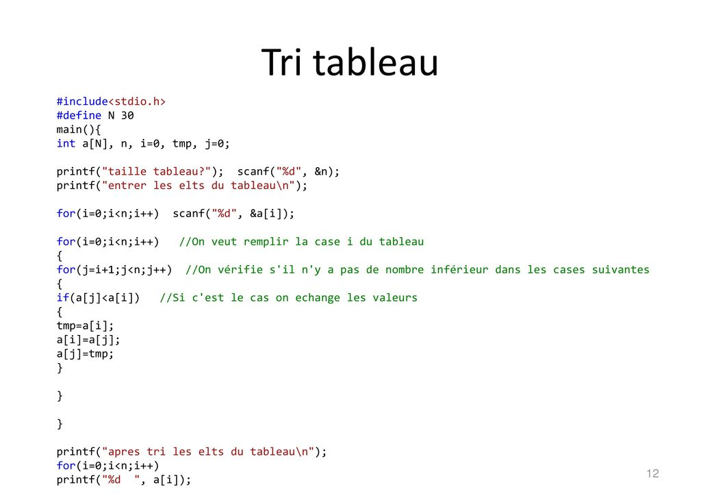 Tri tableau #include<stdio.h> #define N 30 main(){