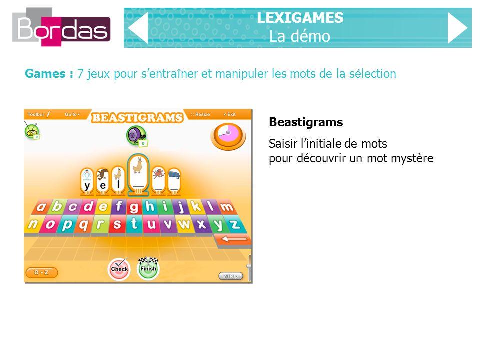 LEXIGAMES La démo Games : 7 jeux pour s'entraîner et manipuler les mots de la sélection. Beastigrams.