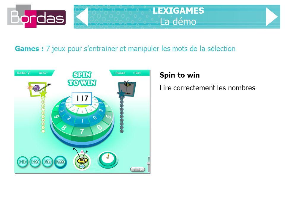 LEXIGAMES La démo Games : 7 jeux pour s'entraîner et manipuler les mots de la sélection. Spin to win.