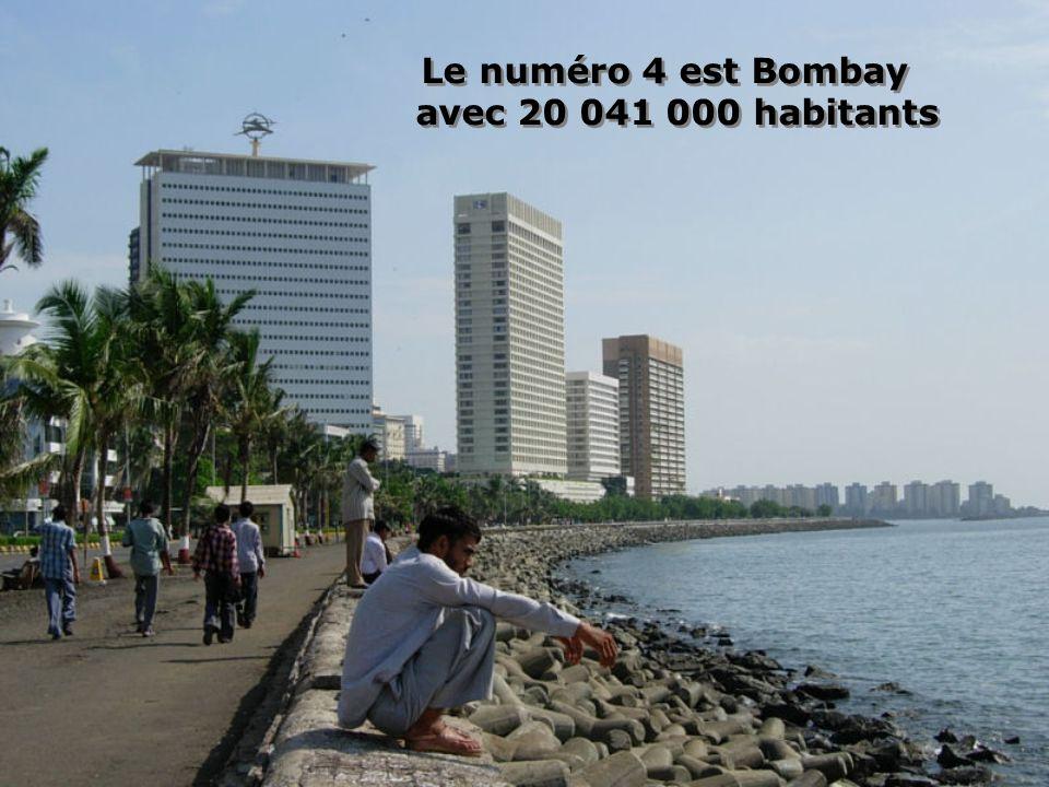 Le numéro 4 est Bombay avec 20 041 000 habitants