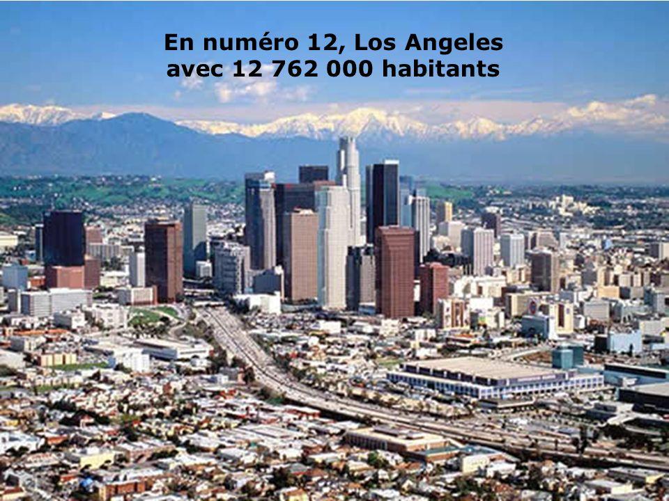 En numéro 12, Los Angeles avec 12 762 000 habitants