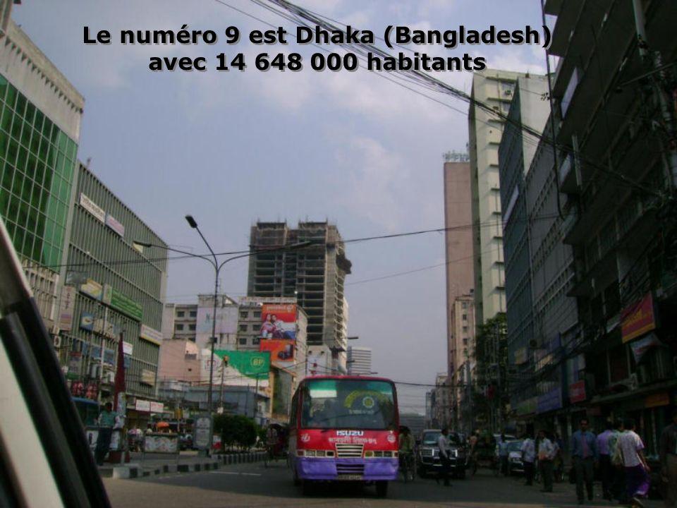 Le numéro 9 est Dhaka (Bangladesh)