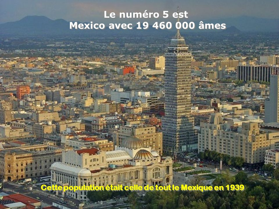 Cette population était celle de tout le Mexique en 1939