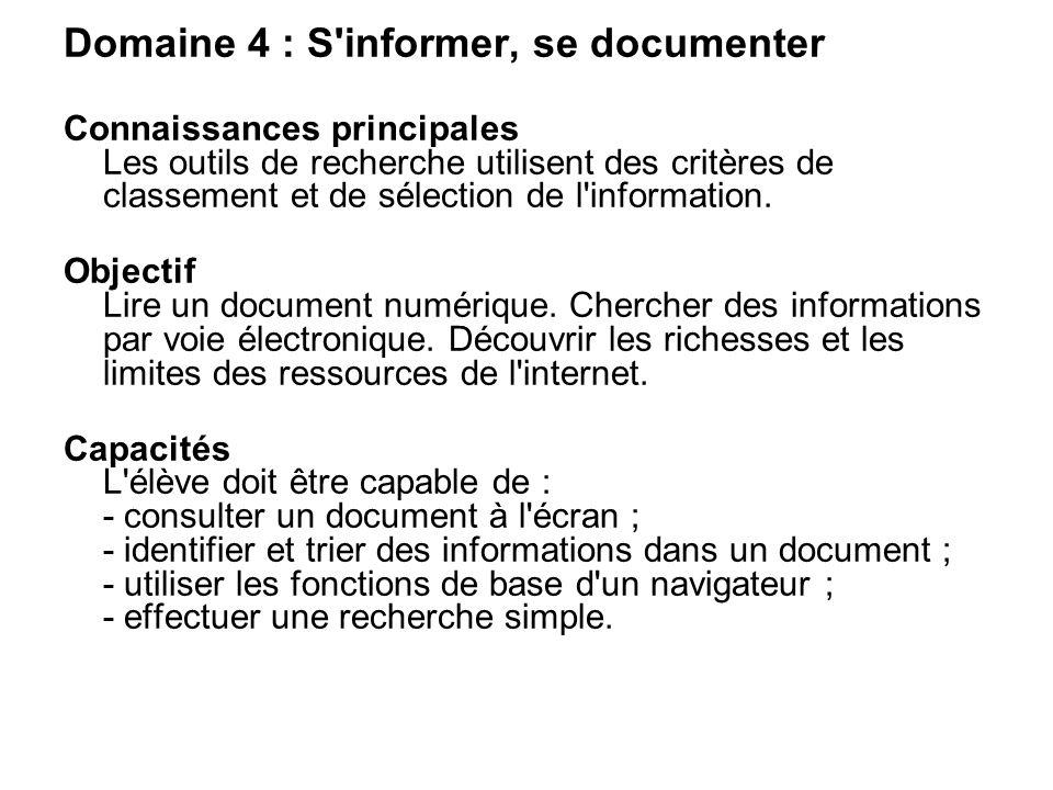 Domaine 4 : S informer, se documenter
