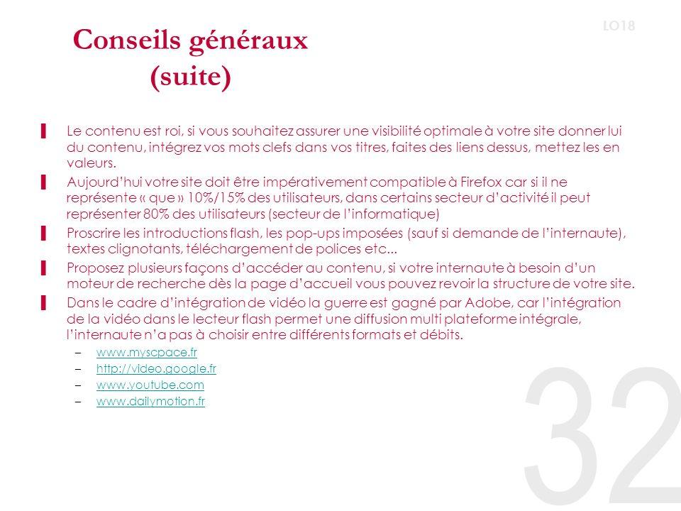 Conseils généraux (suite)