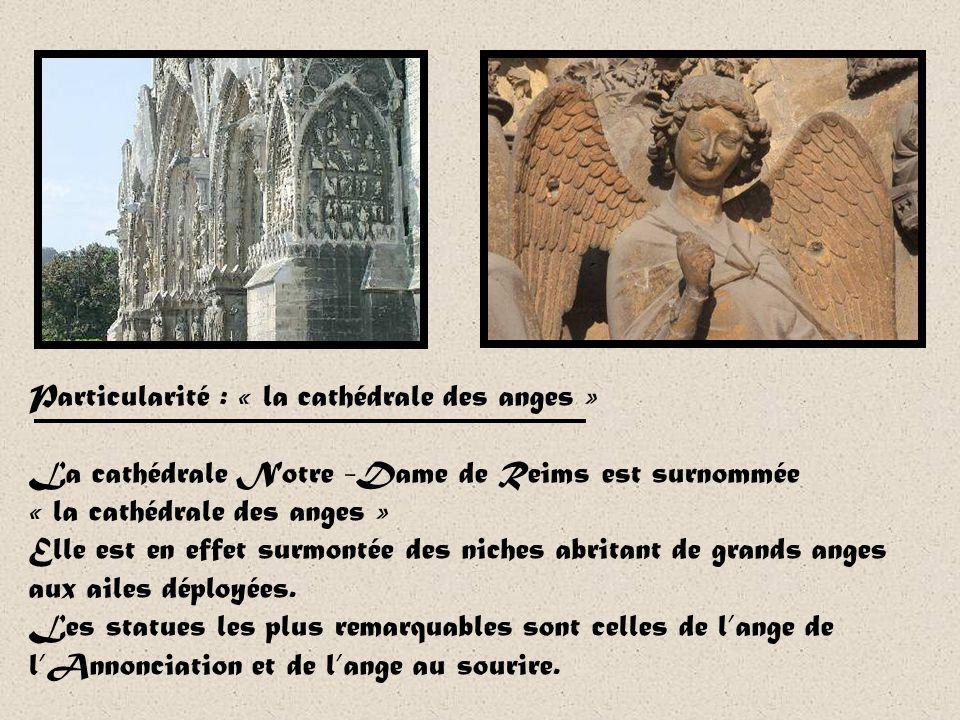 Particularité : « la cathédrale des anges »