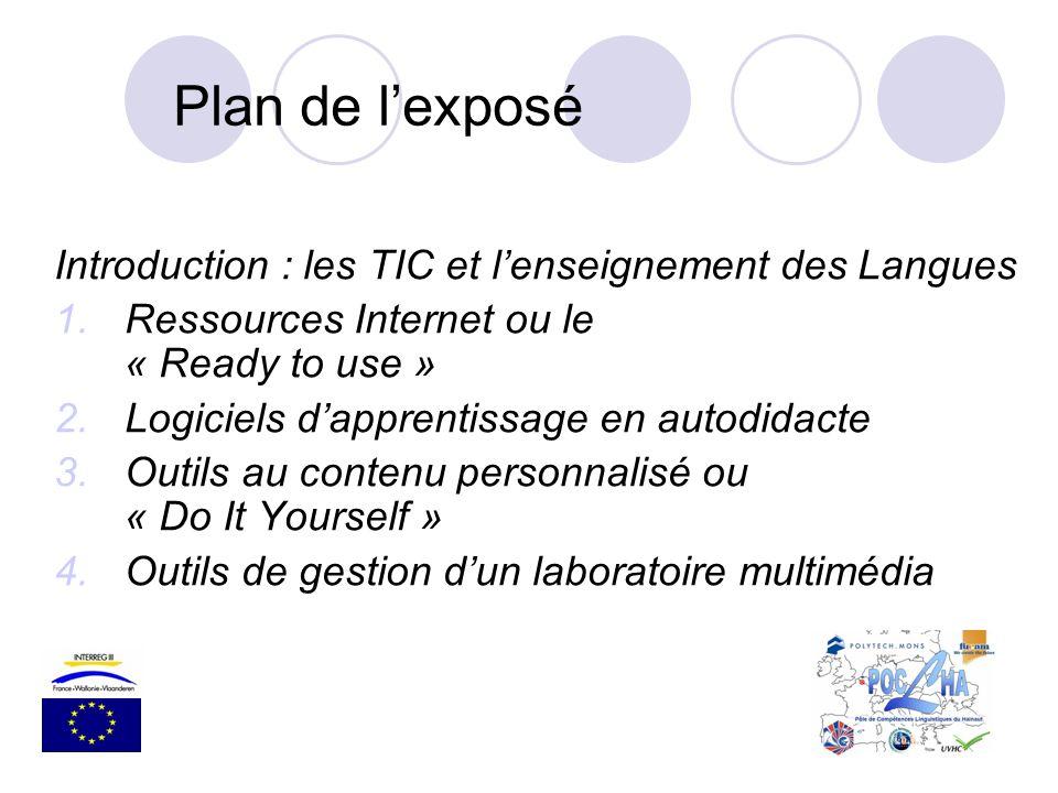 Plan de l'exposé Introduction : les TIC et l'enseignement des Langues