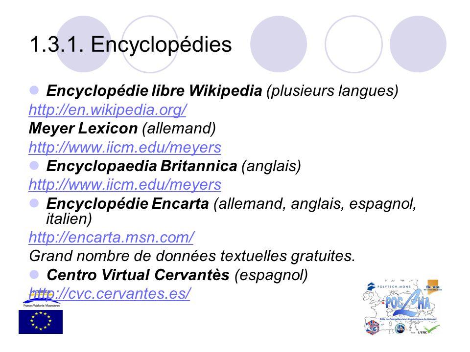 1.3.1. Encyclopédies Encyclopédie libre Wikipedia (plusieurs langues)