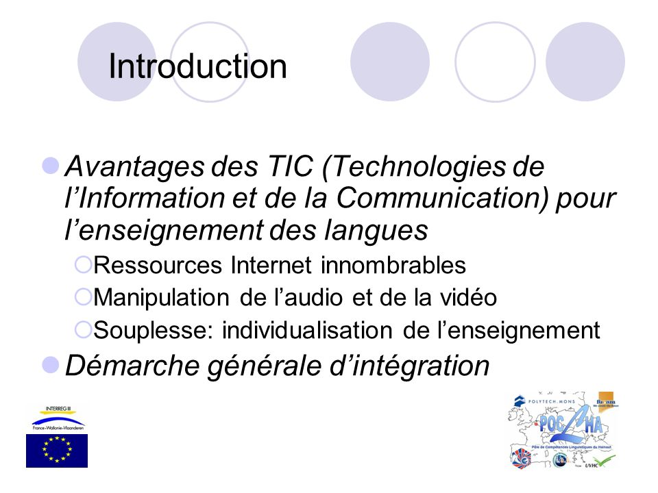 Introduction Avantages des TIC (Technologies de l'Information et de la Communication) pour l'enseignement des langues.