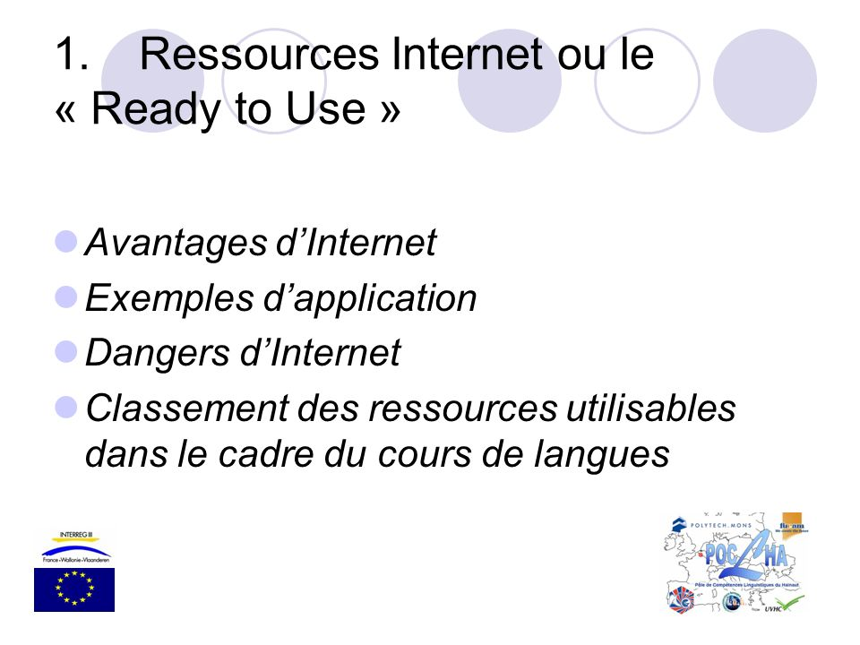 1. Ressources Internet ou le « Ready to Use »