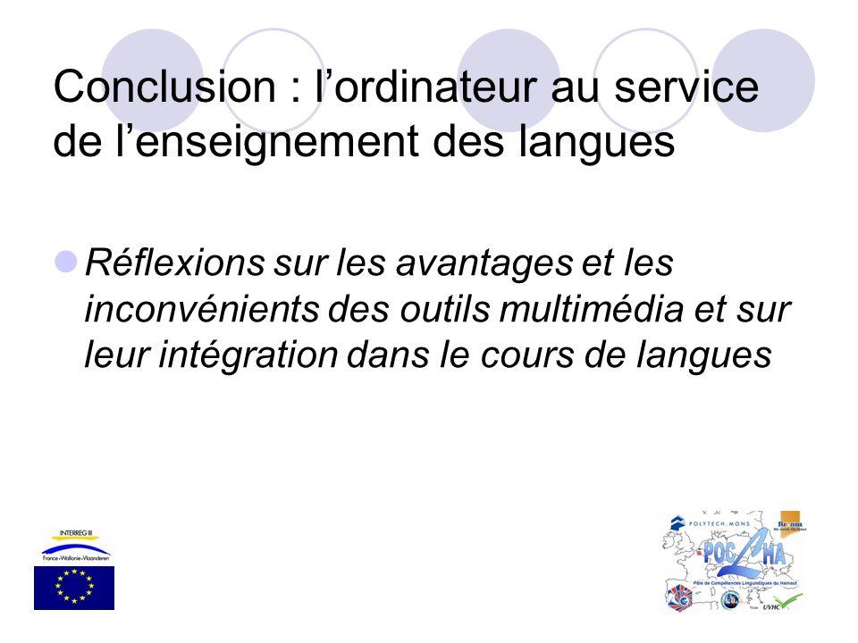 Conclusion : l'ordinateur au service de l'enseignement des langues
