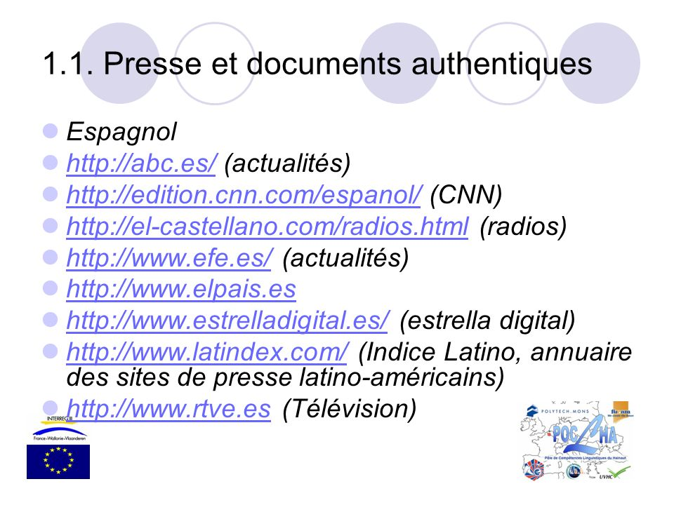 1.1. Presse et documents authentiques