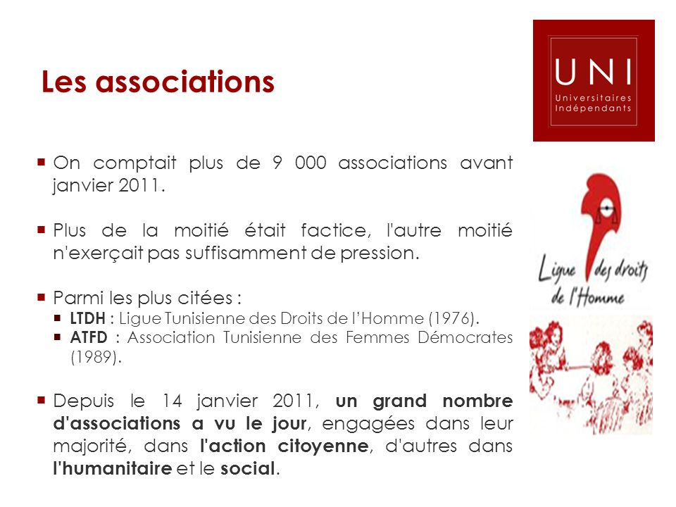 Les associations On comptait plus de 9 000 associations avant janvier 2011.