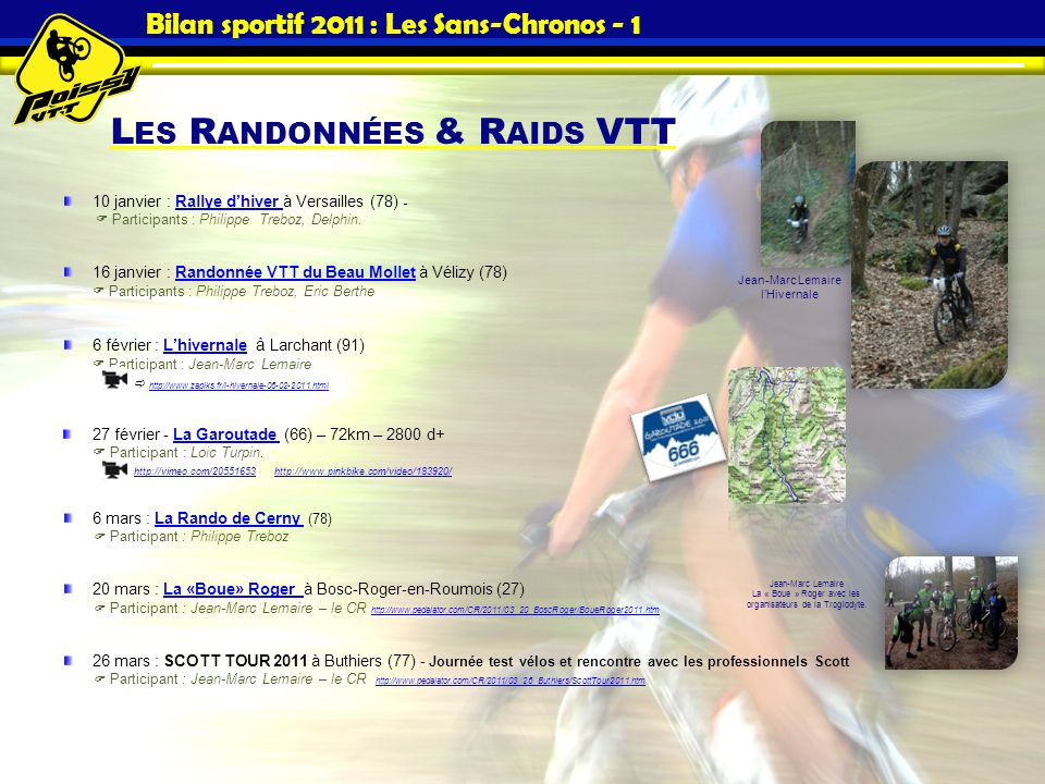 Bilan sportif 2011 : Les Sans-Chronos - 1